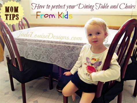 Mom Tips How to protect your Dining Table and Chairs from