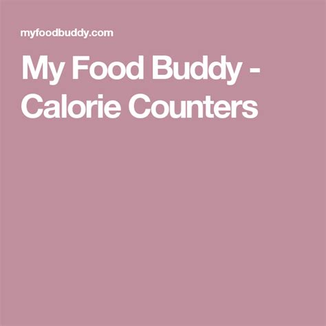 My Food Buddy Food Calorie Table