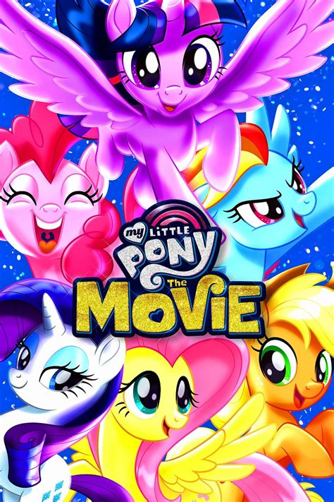My Little Pony The Movie My Little Pony Friendship is