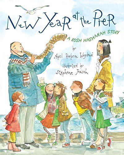 New Year at the Pier A Rosh Hashanah Story April Halprin