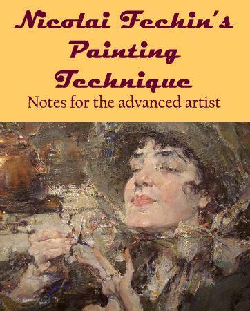 Nicolai Fechin s Painting Technique Keene Wilson
