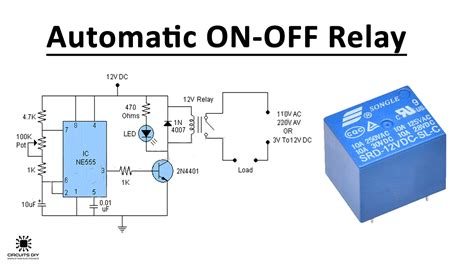 ON OFF Relay Circuit Automatic Circuit Diagram