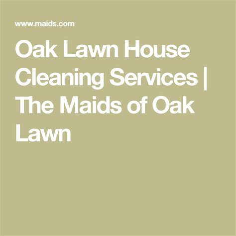 Oak Lawn House Cleaning Services The Maids of Oak Lawn