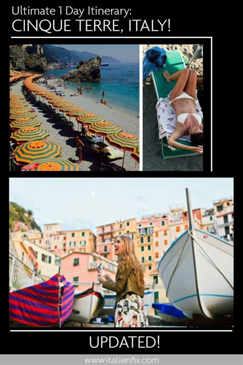 One Perfect Day in the Cinque Terre Italian Fix