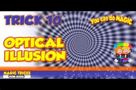 Optical illusion Magic Trick Magic Tricks For Kids