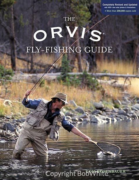 Orvis Fly Fishing Expert Articles Tom Rosenbauer s