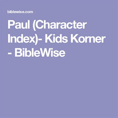 Paul Character Index Kids Korner BibleWise
