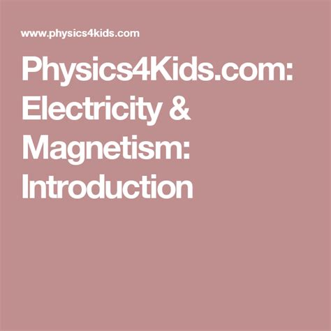 Physics4Kids Electricity Magnetism Introduction