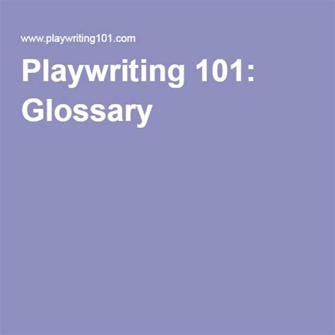 Playwriting 101 Glossary