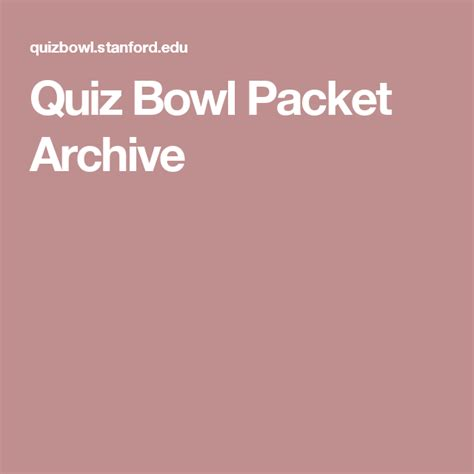 Quiz Bowl Packet Archive