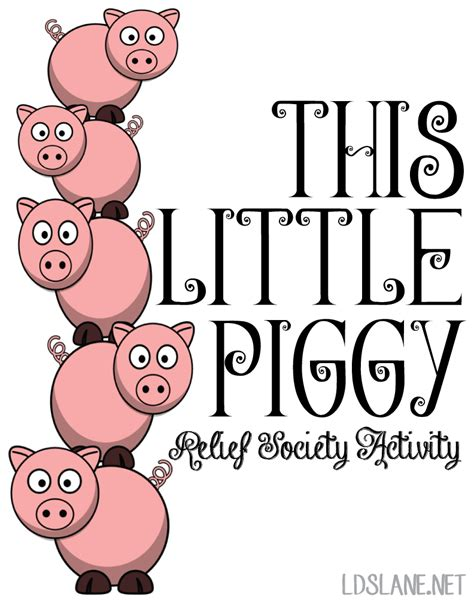 Relief Society Activity This Little Piggy LDS Lane