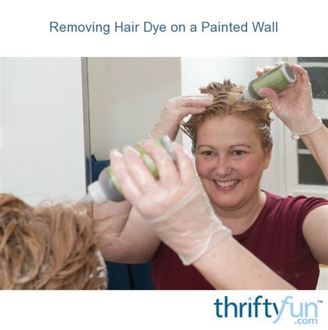 Removing Hair Dye on a Painted Wall ThriftyFun