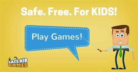 Safe Kid Games Safe Free Online Games for Kids