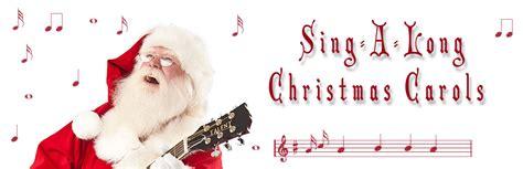 Santa s Sing A Long Christmas Carols the north pole