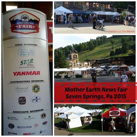 Seven Springs Pa Workshops MOTHER EARTH NEWS FAIR