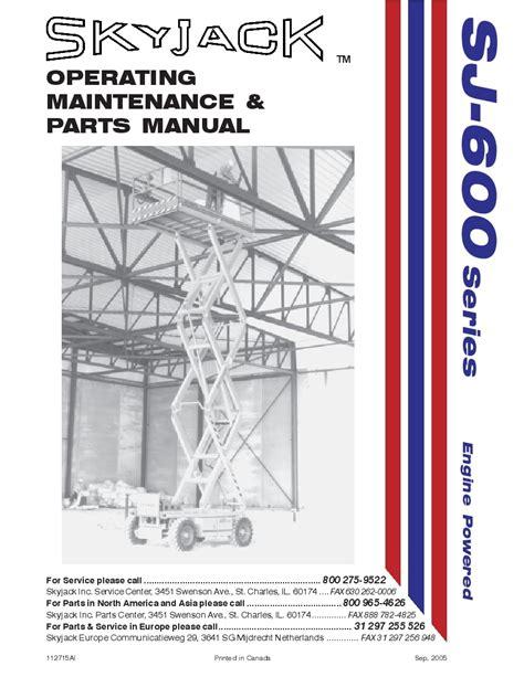 Skyjack SJ 7027 Operating Maintenance And Parts Manual