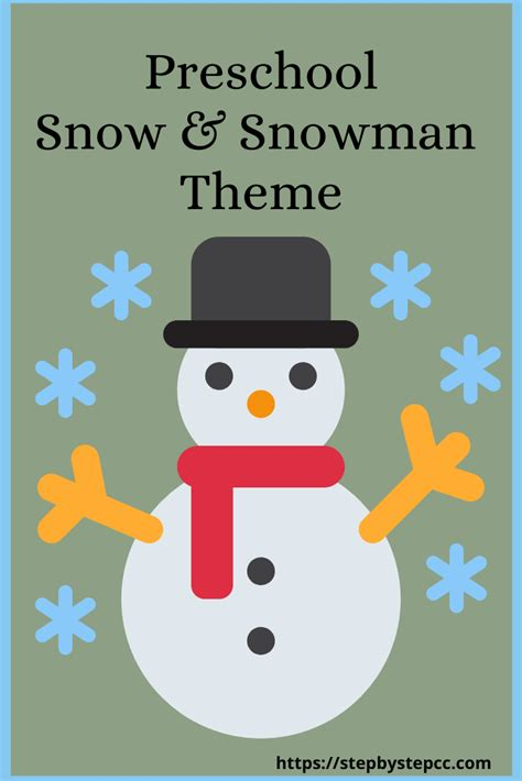 Snow Snowman Theme Step By Step Child Care