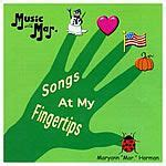 Songs at My Fingertips Music with Mar Harman Songs for