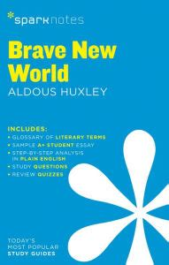 SparkNotes Brave New World Important Quotations Explained