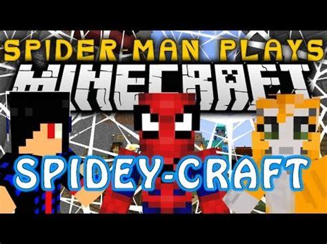 Spider Man Play s Minecraft SPIDEY CRAFT