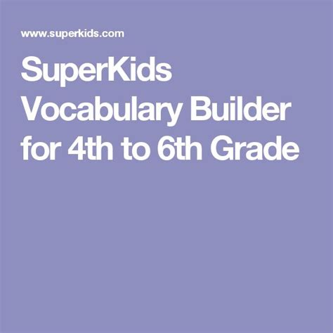 SuperKids Vocabulary Builder for 4th 6th Grade