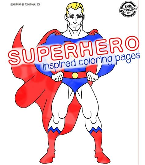 Superhero Inspired Coloring Pages Kids Activities Blog