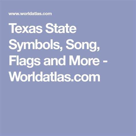 Texas State Symbols Song Flags and More Worldatlas