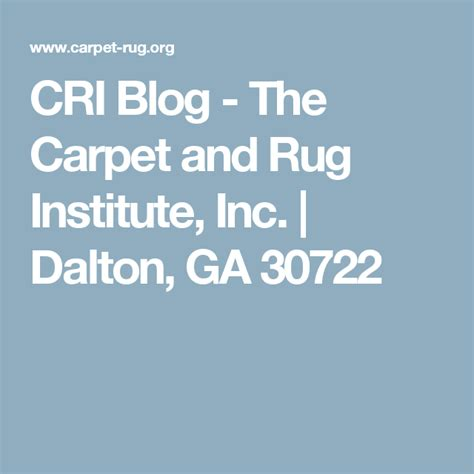 The Carpet and Rug Institute Inc Dalton GA 30722 Home