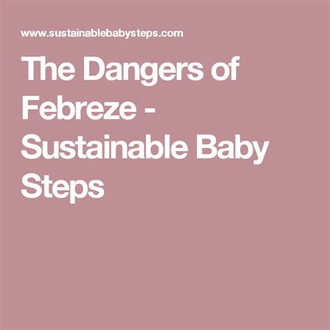 The Dangers of Febreze Sustainable Baby Steps