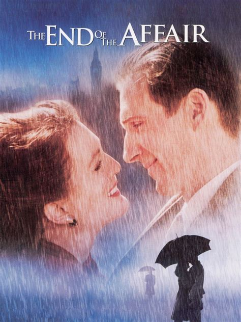 The End of the Affair 1999 Rotten Tomatoes
