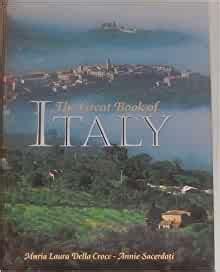 The Great Book Of Italy Maria Laura Della Sacerdoti