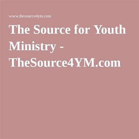 The Source for Youth Ministry TheSource4YM