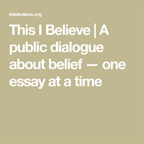 This I Believe A public dialogue about belief one