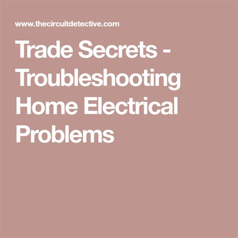 Trade Secrets Troubleshooting Home Electrical Problems