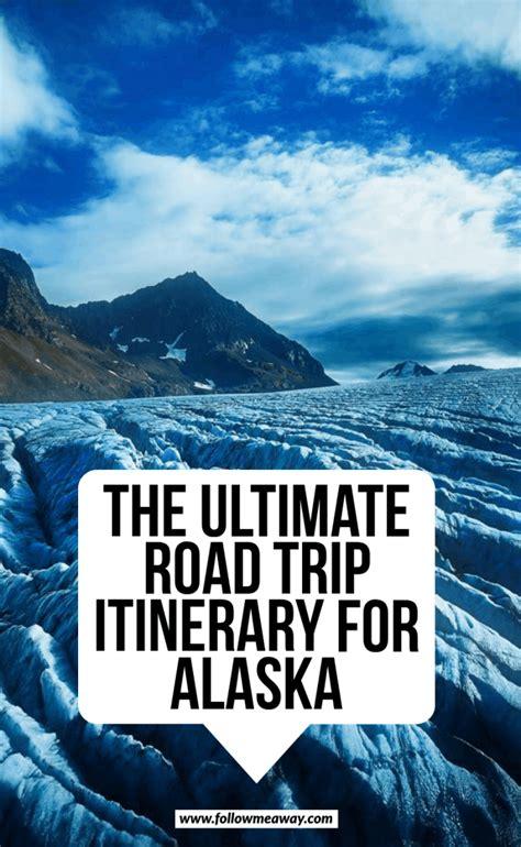 Travel Alaska Alaska Travel Tips