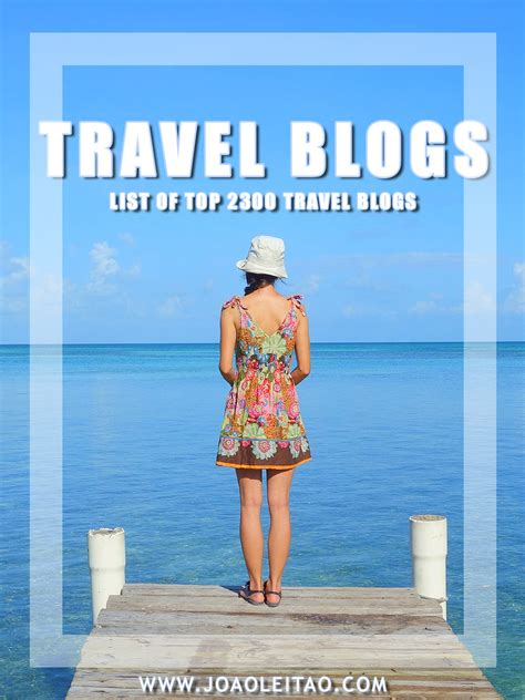 Travel Blogs List of Top 2300 blogs on the Internet