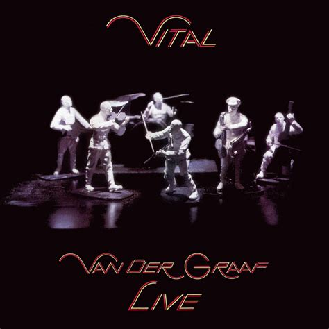 Van der Graaf Generator The Where Are They Now File