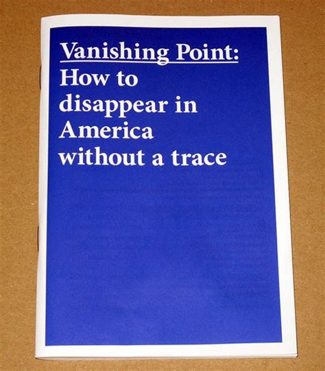 Vanishing Point How to disappear in America without a trace