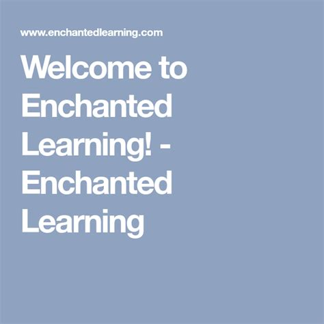 Welcome to Enchanted Learning Enchanted Learning