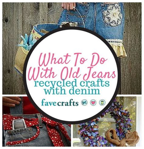 What To Do With Old Jeans 34 Recycled Crafts With Denim