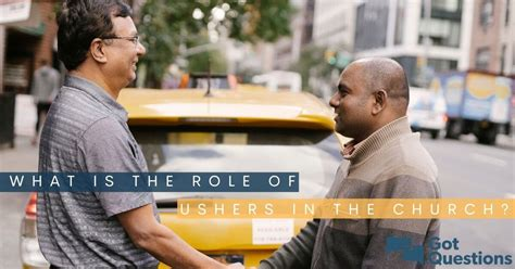 What is the role of ushers in the church gotquestions