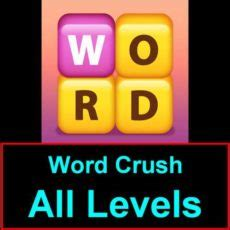 Words Crush Complete Answers Cheats Words Crush