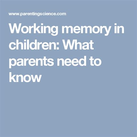 Working memory in children What parents need to know