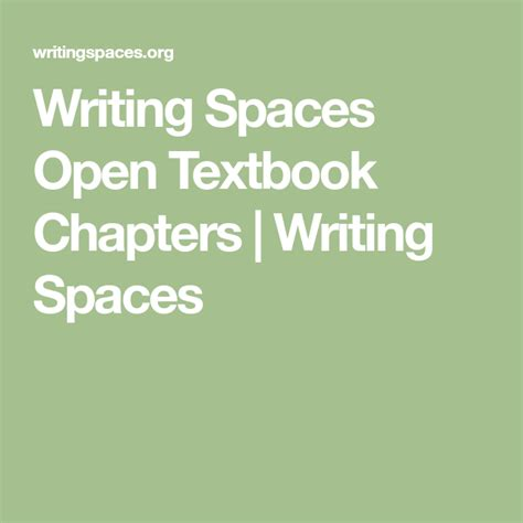 Writing Spaces Open Textbook Chapters Writing