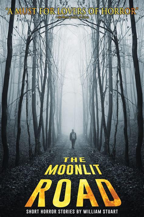 Your Short Stories The Moonlit Road