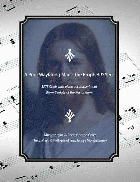 A Poor Wayfaring Man The Prophet Seer Two Song Blend Satb Choir With Piano Accompaniment  music sheet