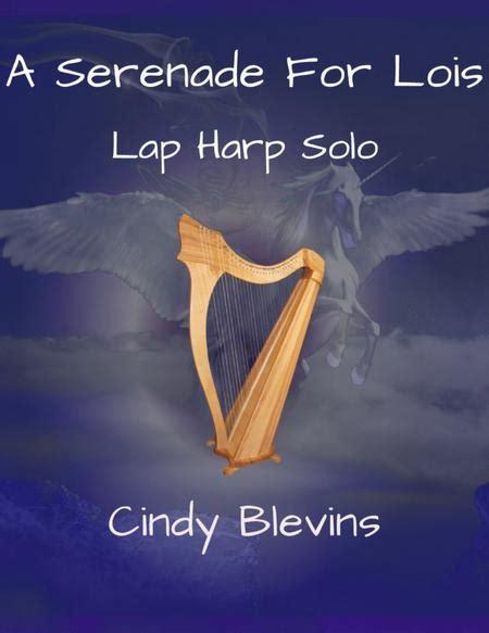 A Serenade For Lois Solo Lap Harp  music sheet