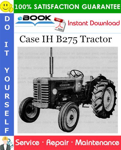 free download ebooks B275 International Tractor Manual.pdf