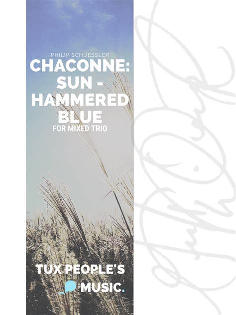 Chaconne Sun Hammered Blue  music sheet