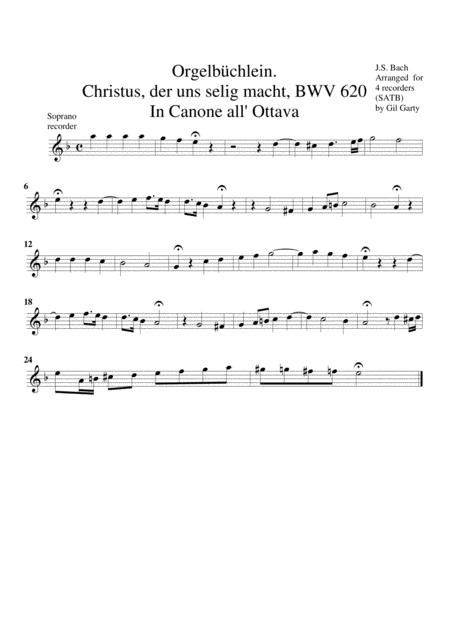 Christus Der Uns Selig Macht Bwv 620 From Orgelbuechlein Arrangement For 4 Recorders  music sheet